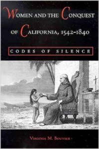 Women and the Conquest of California Book Cover
